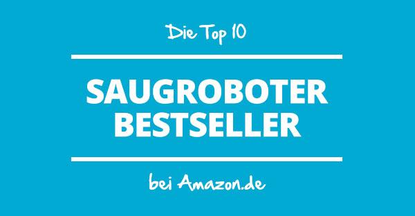 Die Saugroboter Bestseller